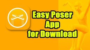 Easy Poser Pro Apk 1.5.23 Download (Multiple Poser) 1